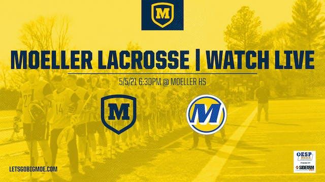 Moeller Varsity Lacrosse vs. Mariemon...