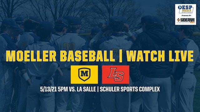 Moeller Varsity Baseball vs. La Salle...