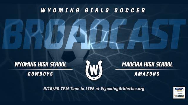 Wyoming Girls Soccer vs. Madeira Must...