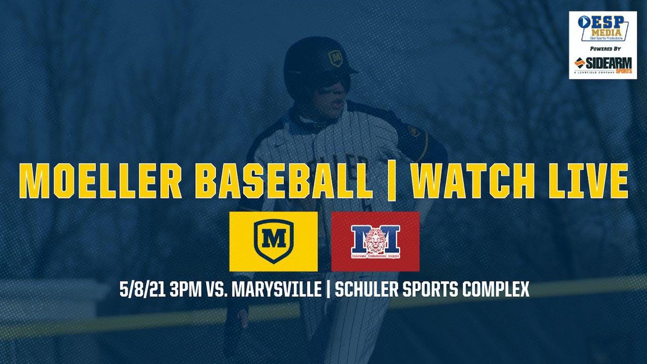 Moeller Varsity Baseball vs. Marysville