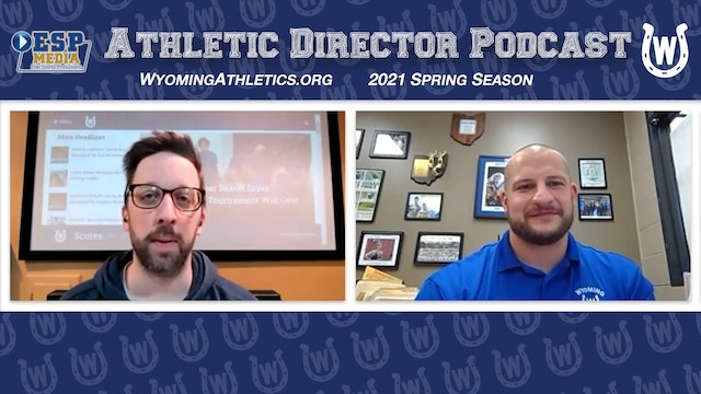WyomingAthletics.org - Weekly AD Podcast April 20, 2021