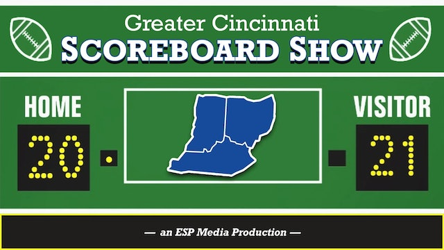 Greater Cincinnati Scoreboard Show - September 12, 2020