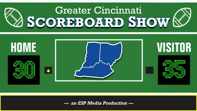 The Greater Cincinnati Scoreboard Sho...