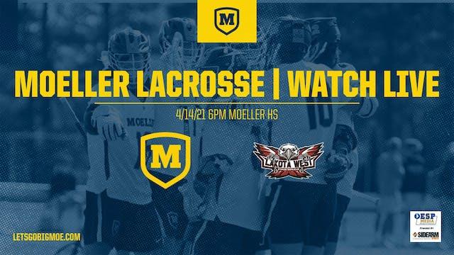 Moeller Varsity Lacrosse vs. Lakota W...