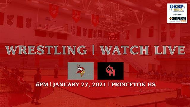 Princeton Wrestling vs. Oak Hills Highlanders