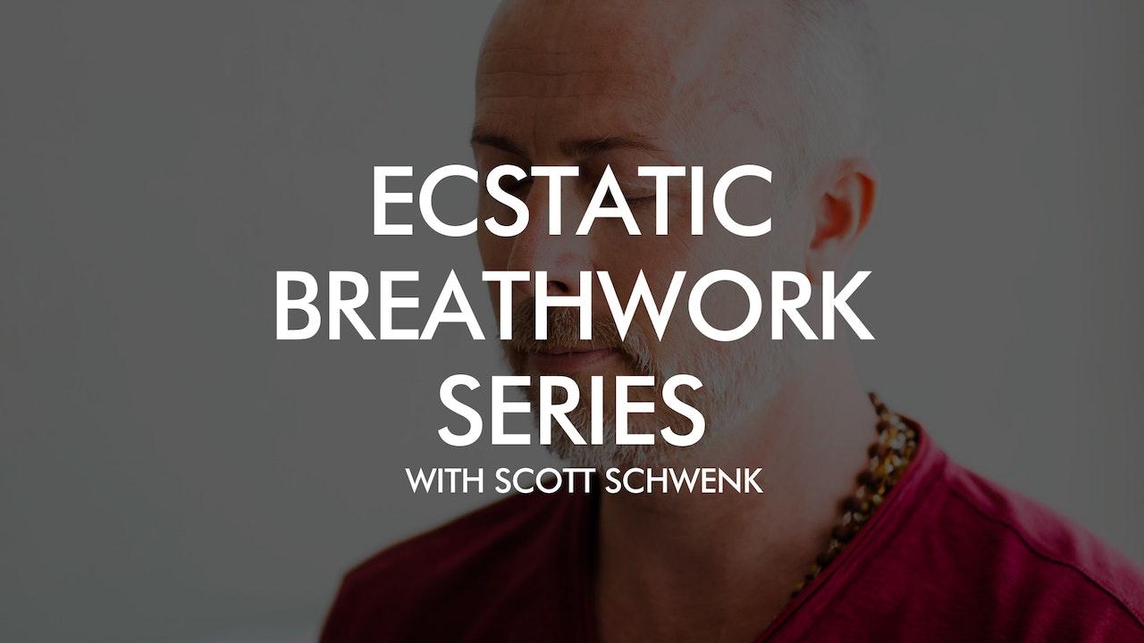 Ecstatic Breathwork Series with Scott Schwenk