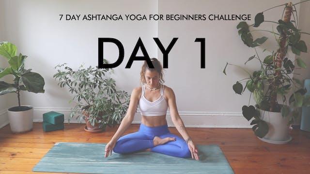 Day 1 Surya Namaskar A: Ashtanga Chal...
