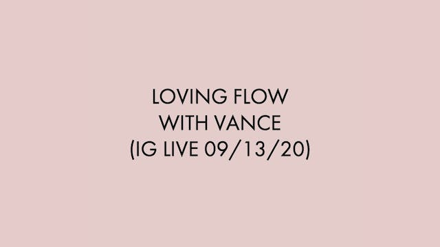 Loving Flow with Vance (IG Live on 09...