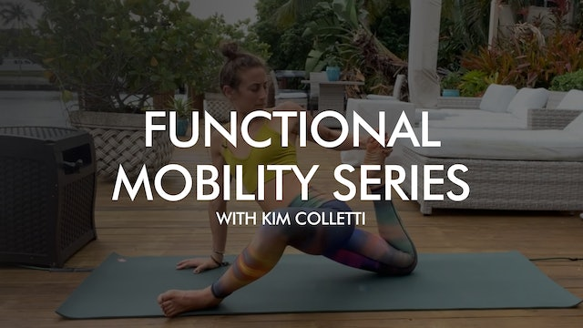 Functional Mobility Series with Kim Colletti