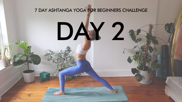 Day 2 Surya Namaskar B: Ashtanga Challenge with Maria Margolies