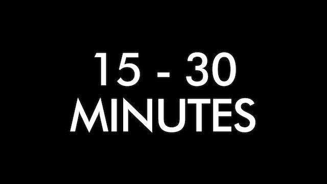 Classes 15 - 30 Minutes