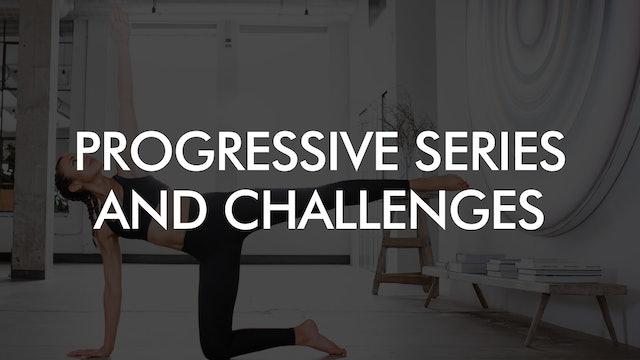 Progressive Series & Challenges