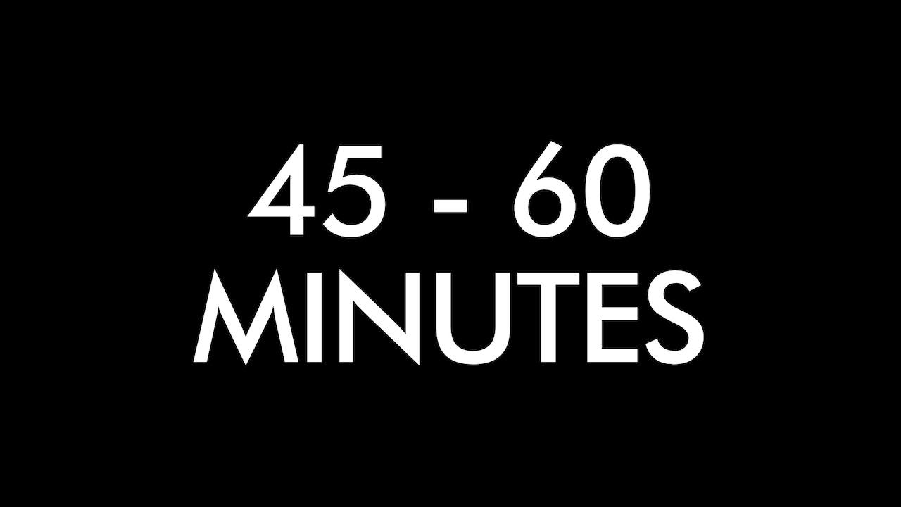 Classes 45 - 60 Minutes