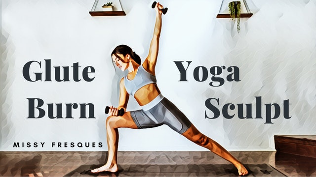 YogaSculpt: Glute Burn with Missy Fresques (LIVE CLASS 06/02/20)