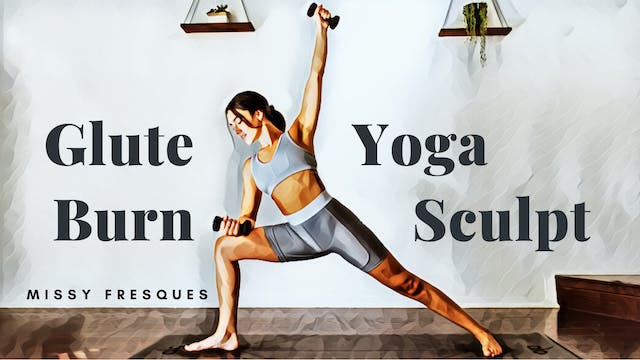 YogaSculpt: Glute Burn with Missy Fre...