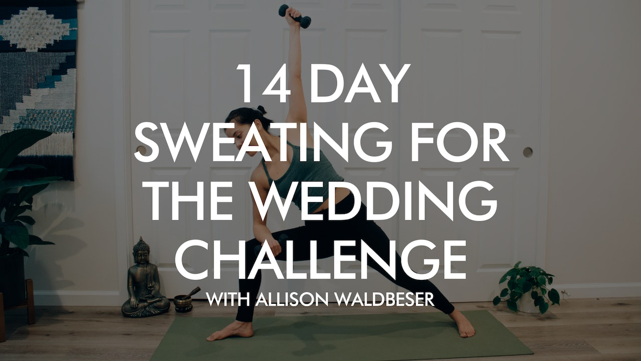 14-Day Sweating for the Wedding Challenge