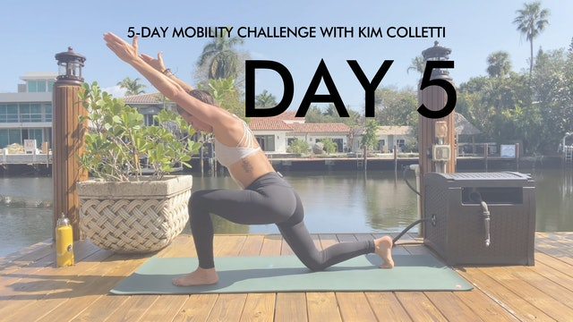 Day 5 Mobility Challenge