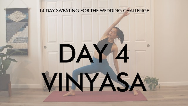 Day 4 Vinyasa: Sweating for the Wedding Challenge with Allison Waldbeser