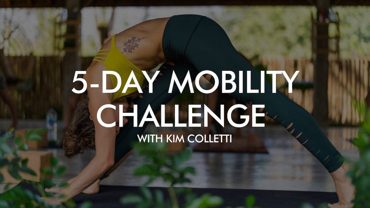 5-Day Mobility Challenge with Kim Colletti