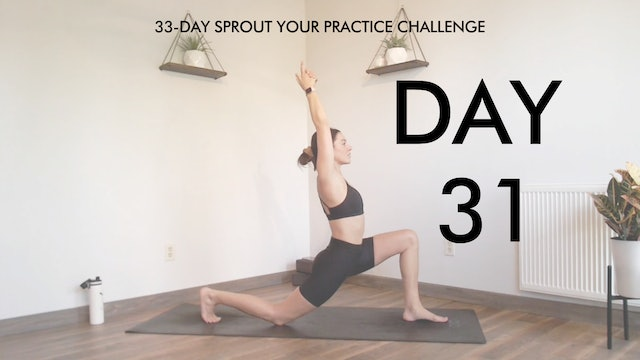 Day 31 Sprout Your Practice: Total Body Weight YogaSculpt
