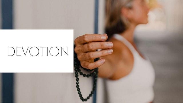Devotion (Bhakti Flows)
