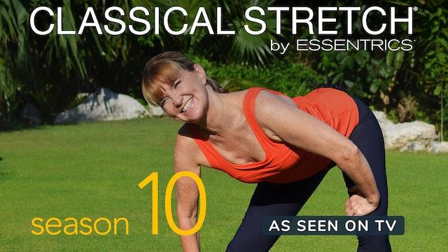 Classical Stretch Season 10: Strength and Flexibility