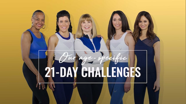 Our Age Specific 21-Day Challenges
