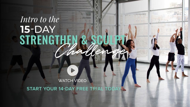 STRENGTHEN & SCULPT CHALLENGE INTRO