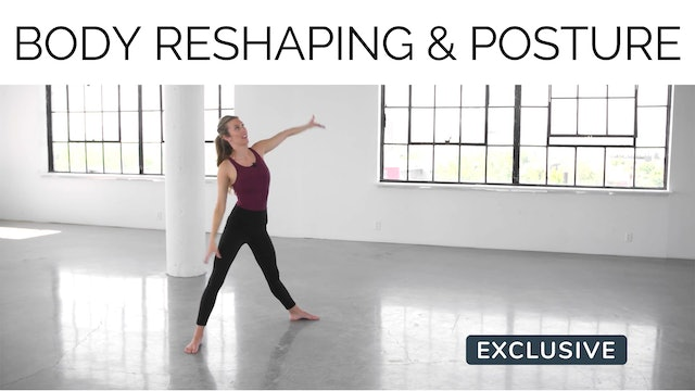 Body Reshaping & Posture with Amanda Cyr