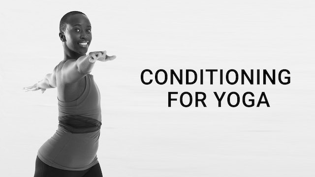 Conditioning for Yoga