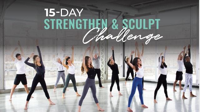 15-Day Strengthen & Sculpt Challenge Schedule