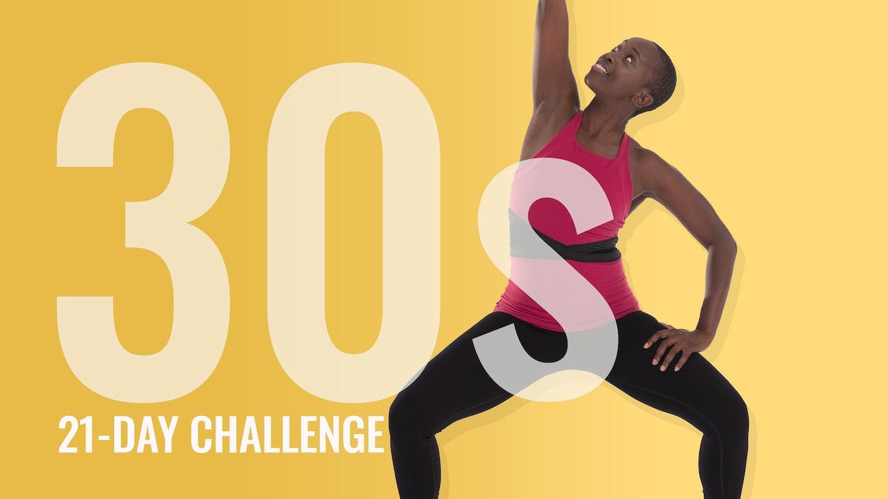 30s: Strength & Flexibility
