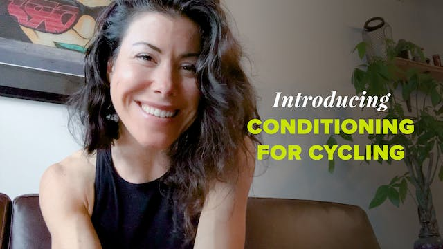 Introducing Conditioning for Cycling ...