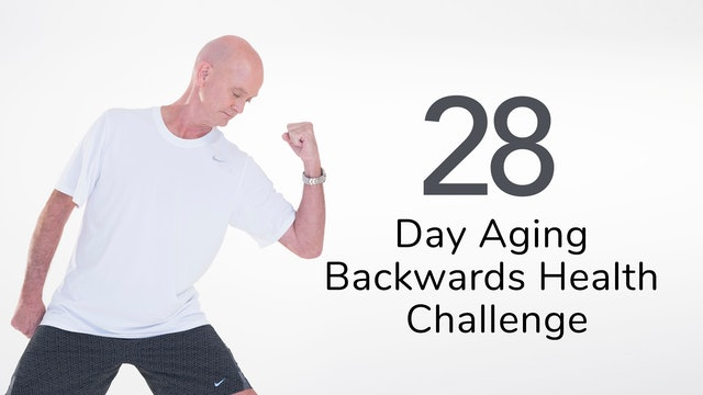 Aging Backwards 28 Day Health Challenge 2019