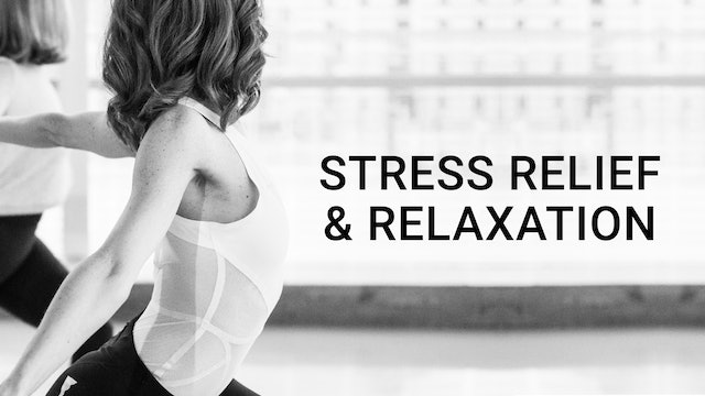 Stress Relief & Relaxation