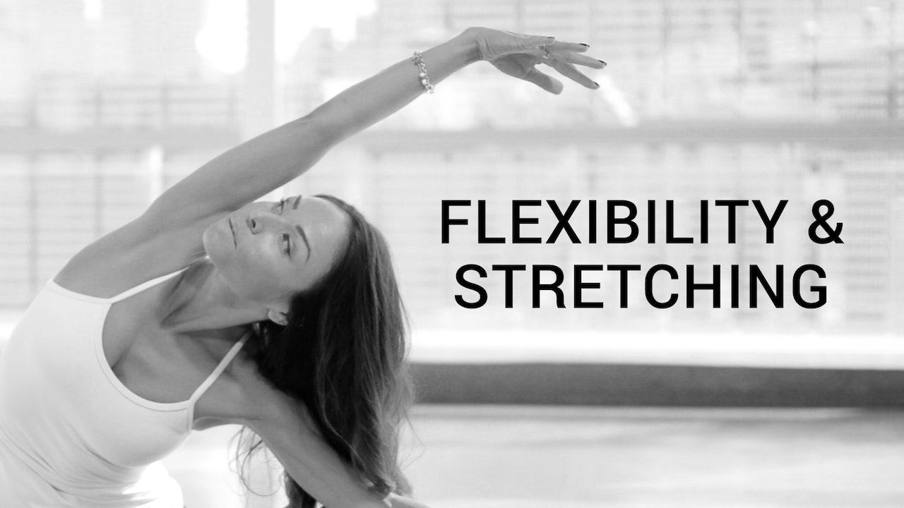 Flexibility & Stretching