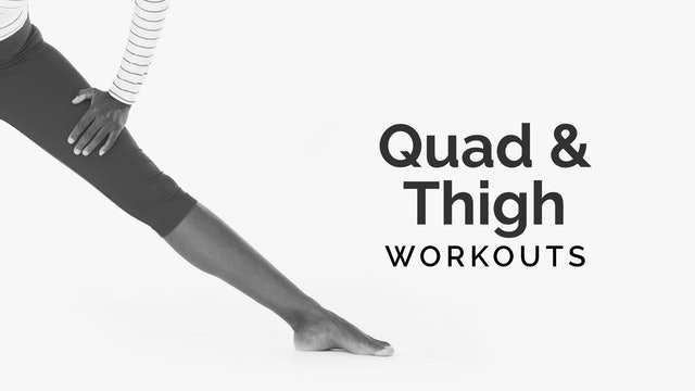 Quads & Thighs
