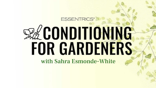 Conditioning for Gardeners