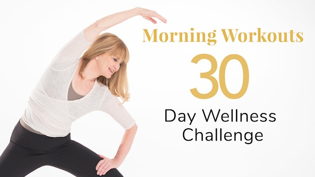 Morning Workouts - 30-Day Wellness Challenge