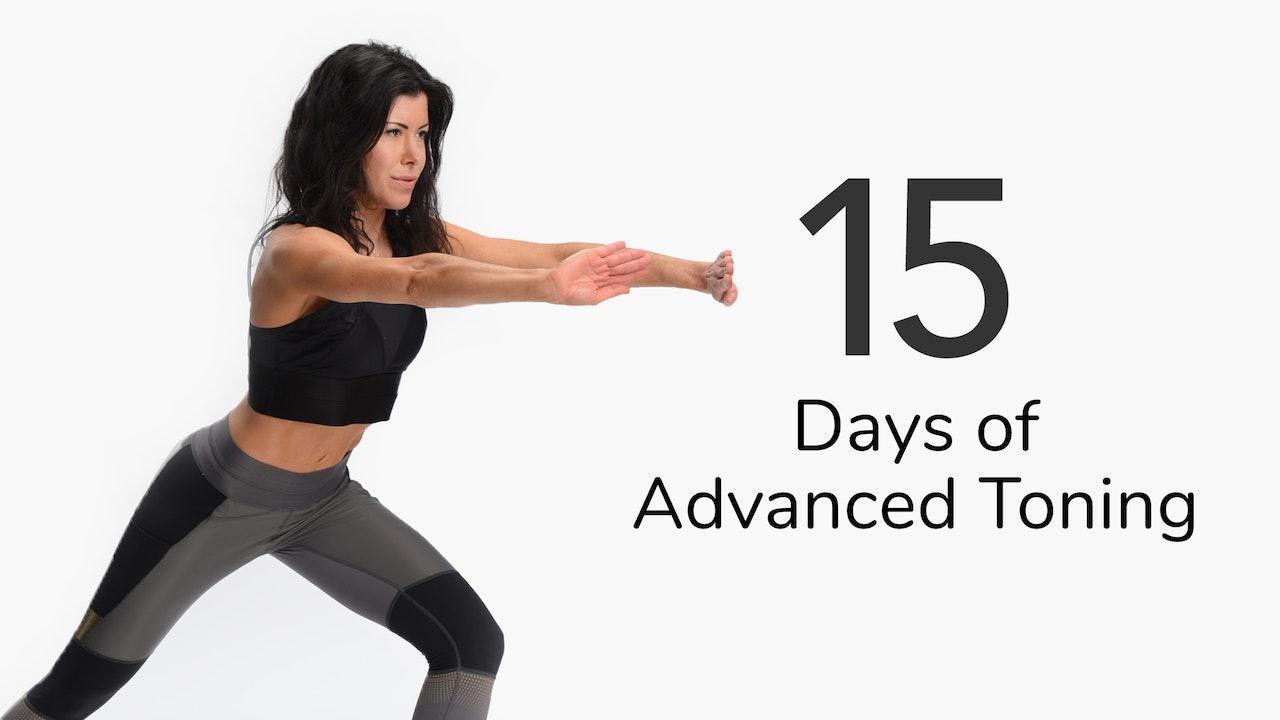 15 Days of Advanced Toning