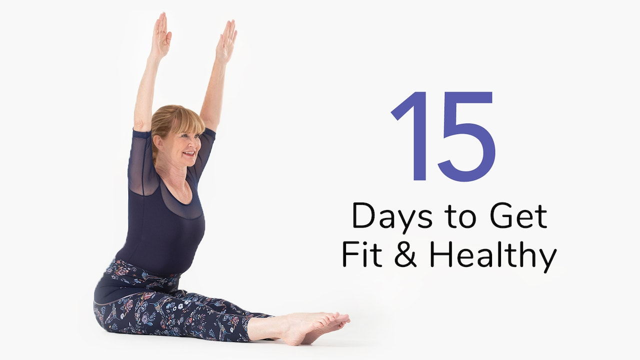 15 Days to get Fit & Healthy