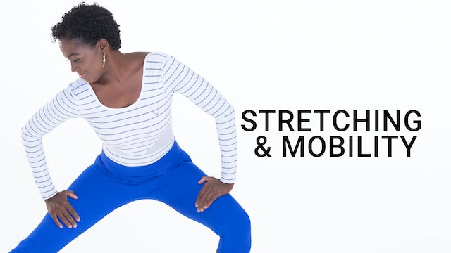 Stretching & Mobility