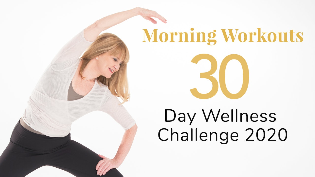 Morning Workouts - 30-Day Wellness Challenge 2020