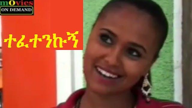 Ethiopian Movie Tefetenkugn Full