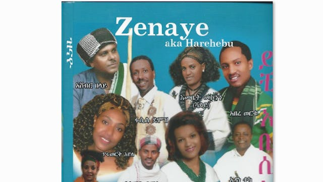 Zenaye Ethiopian Cultural Music Colle...