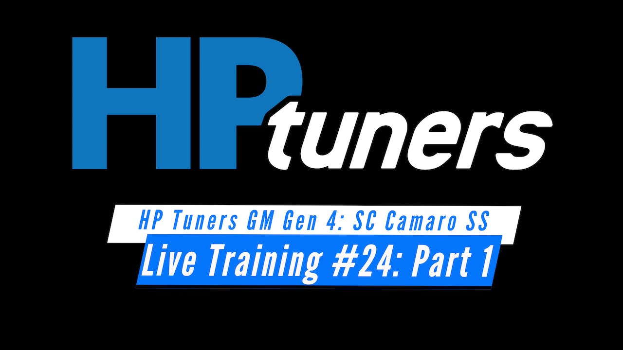 HP Tuners GM Gen 4 Live Training: Supercharged Camaro SS