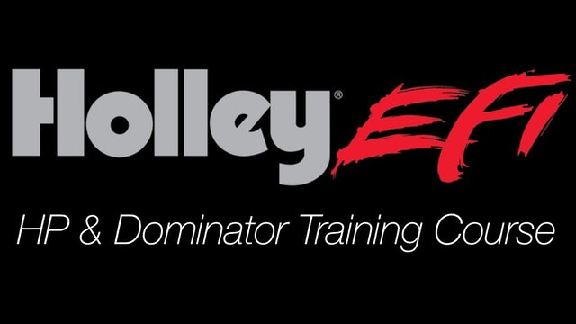 Holley EFI HP & Dominator Training Course