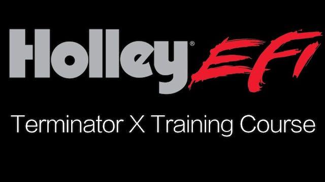 Holley EFI Terminator X Training Course