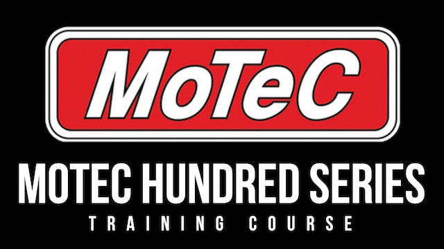 Motec Hundred Series Training Course