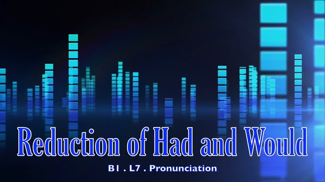 B1.L7.Pronunciation